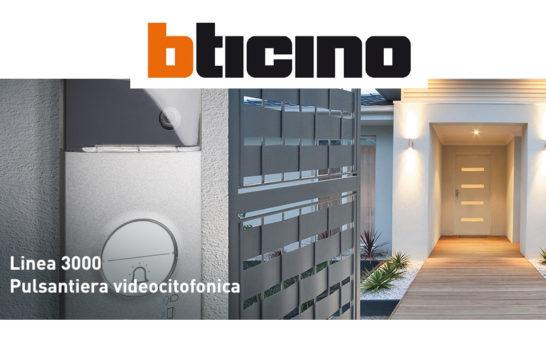 BTicino Linea 3000, l'ideale per la riqualificazione