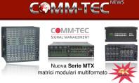 Comm-Tec Matrici Serie MTX, modulari e configurabili