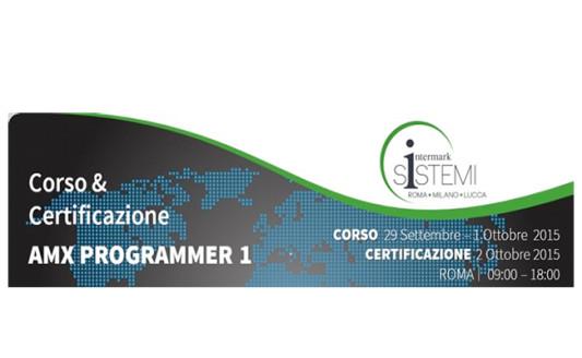 Corso e Certificazione AMX Programmer 1, tutto da Intermark Sistemi
