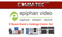 Comm-Tec distribuisce Epiphan Video