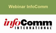 Webinar InfoComm da non perdere
