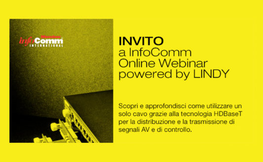 InfoComm Webinar Powered by LINDY: Tutto su un solo cavo