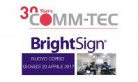 BrightSign: un corso presso il Comm-Tec Training Centre
