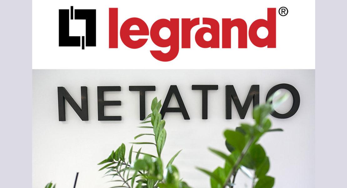 Legrand acquisisce Netatmo, e il programma Eliot si rafforza ancora